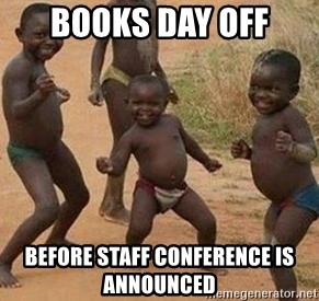 african children dancing - Books day off before staff CONFERENCE is announced