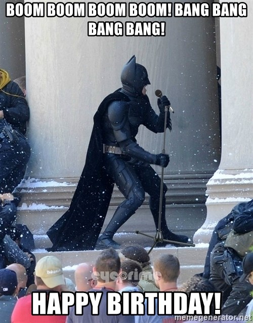 Batman Dance Party - Boom Boom Boom Boom! Bang Bang Bang Bang! Happy Birthday!