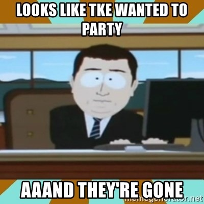 And it's gone - Looks like tke wanted to party  aaand they're gone