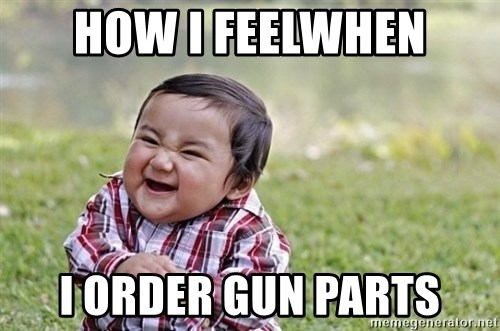 evil asian plotting baby - how i feelwhen i order gun parts