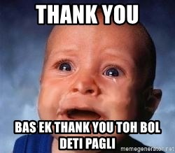Very Sad Kid - Thank you bas ek thank you toh bol deti pagli