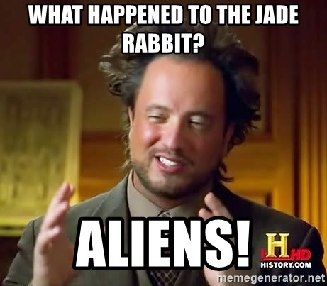 Ancient Aliens - what happened to the Jade Rabbit? Aliens!