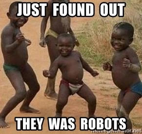 african children dancing - JUST  FOUND  OUT They  WAS  ROBOTS