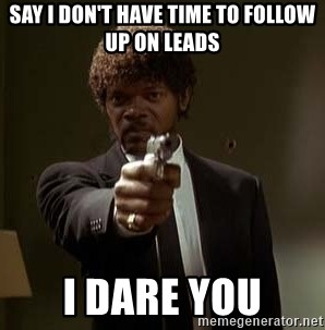 Jules Pulp Fiction - Say I don't have time to follow up on leads I dare you