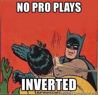 batman slap robin - No pro plays Inverted