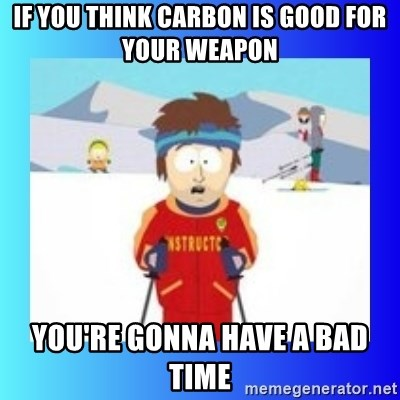 super cool ski instructor - If you think carbon is good for your weapon You're gonna have a bad time