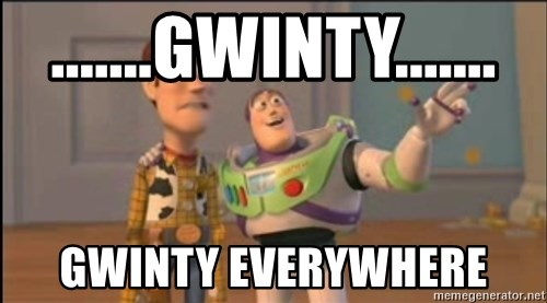 X, X Everywhere  - .......gwinty....... gwinty everywhere