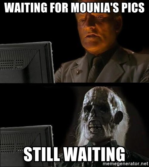 Waiting For - Waiting for MOUNIA's PICS Still waiting