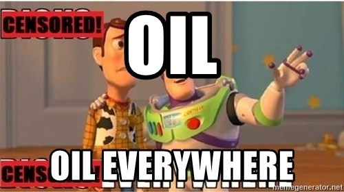 Toy Story Everywhere - OIL OIL EVERYWHERE