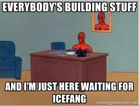 Spiderman Desk - Everybody's building stuff and I'm just here waiting for icefang