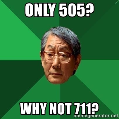 High Expectations Asian Father - Only 505? Why Not 711?