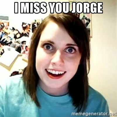 Overly Attached Girlfriend 2 - I MISS YOU JOrge