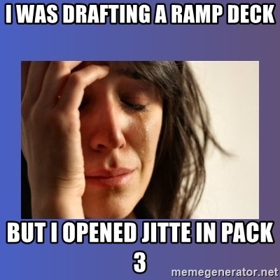 woman crying - I was drafting a ramp deck but i opened jitte in pack 3