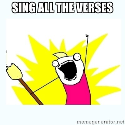 All the things - sing all the verses