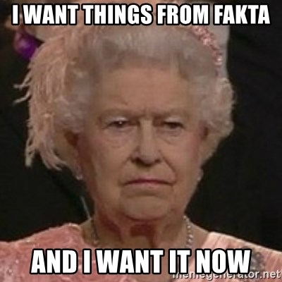 Queen Elizabeth II - I want things from fakta And I want it now