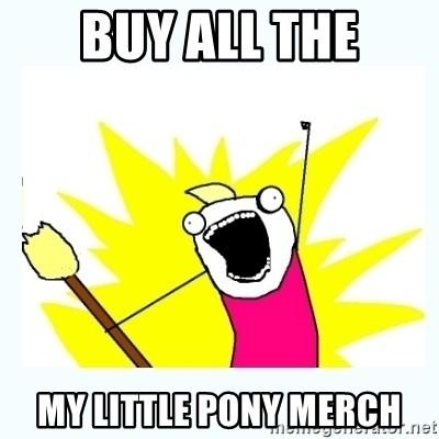 All the things - buy all the my little pony merch