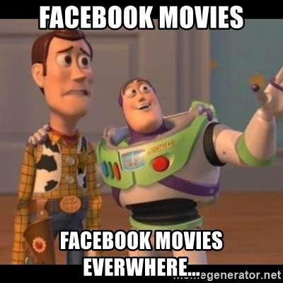 X, X Everywhere  - Facebook movies Facebook movies everwhere...