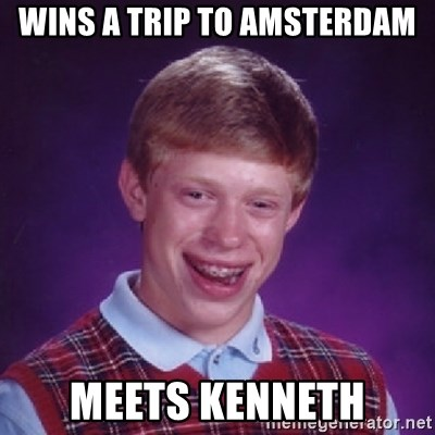 Bad Luck Brian - wins a trip to amsterdam meets kenneth