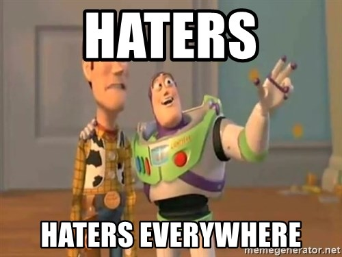X, X Everywhere  - Haters Haters everywhere