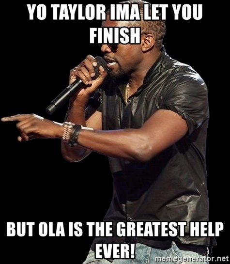 Kanye West - Yo Taylor Ima let you finish But Ola is the greatest help ever!