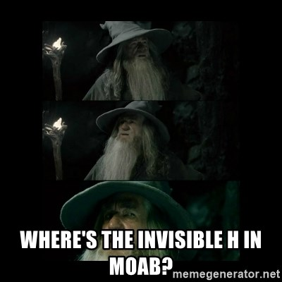 Confused Gandalf -  Where's the invisible h in Moab?