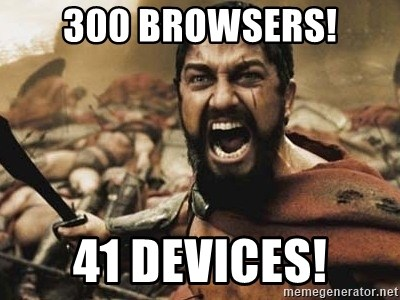 300 - 300 BROWSERS! 41 DEVICES!