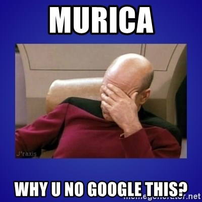 Picard facepalm  - Murica Why u no google this?
