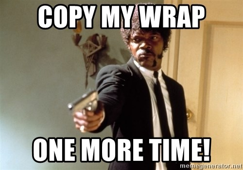 Samuel L Jackson - Copy my wrap  One more time!