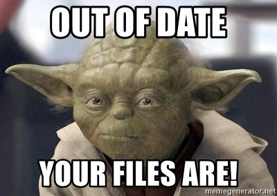 Master Yoda - OUT OF DATE your files are!