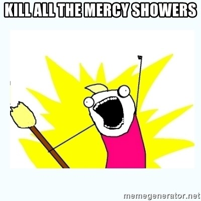 All the things - kill all the mercy showers