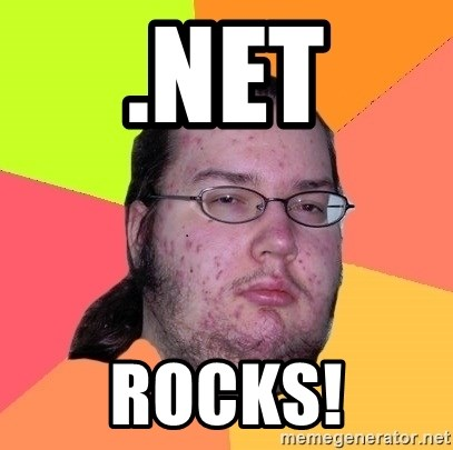 Butthurt Dweller - .NET ROCKS!