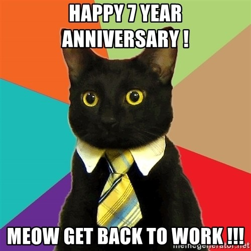 Business Cat - happy 7 year anniversary ! meow get back to work !!!