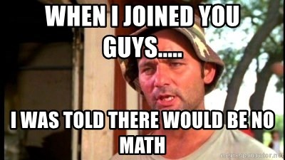Bill Murray Caddyshack - when i joined you guys..... i was told there would be no math