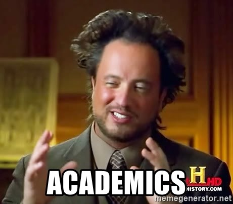 Ancient Aliens -  Academics