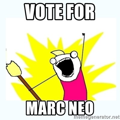 All the things - Vote for  MARC NEO