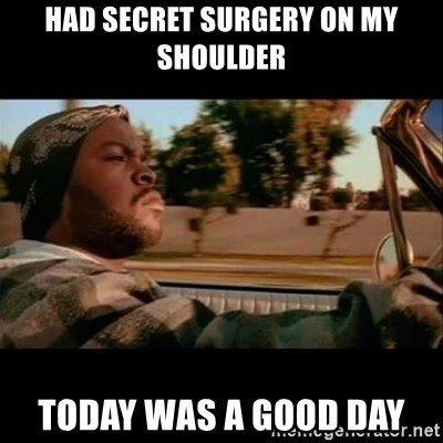 Ice Cube- Today was a Good day - had secret surgery on my shoulder today was a good day