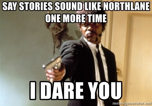 Samuel L Jackson - SAY STORIES SOUND LIKE NORTHLANE ONE MORE TIME I DARE YOU