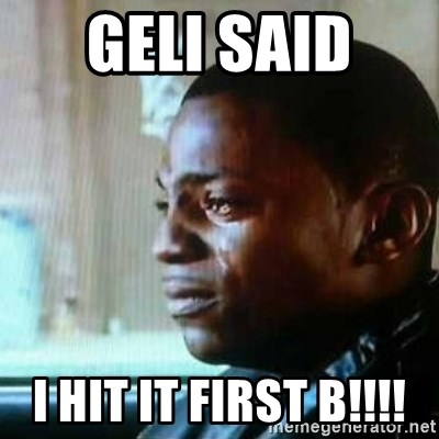 Paid in Full - Geli said  I hit it first B!!!!