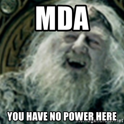 you have no power here - MDA You have no power here