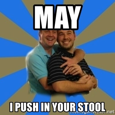 Stanimal - May I push in your stool