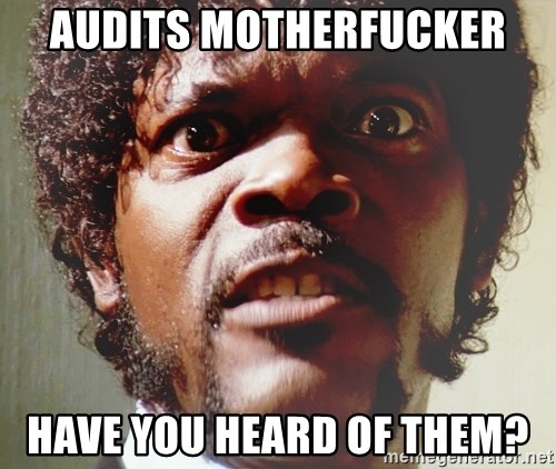 Mad Samuel L Jackson - AUDITS MOTHERFUCKER HAVE YOU HEARD OF THEM?