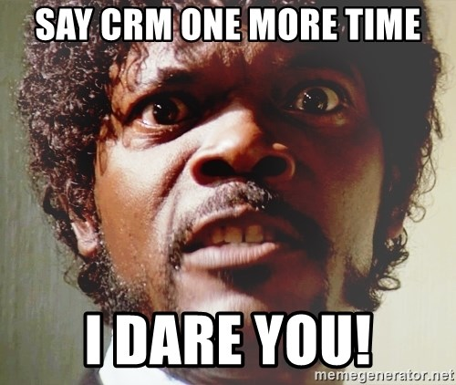 Mad Samuel L Jackson - say crm one more time i dare you!