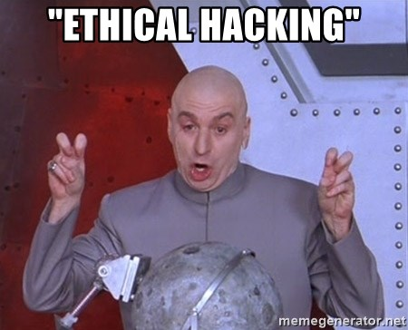 "Dr. Evil Air Quotes - ""ETHICAL HACKING"""