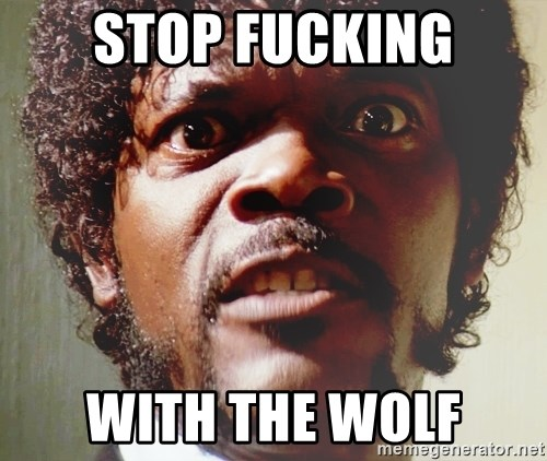 Mad Samuel L Jackson - Stop fucking with the wolf