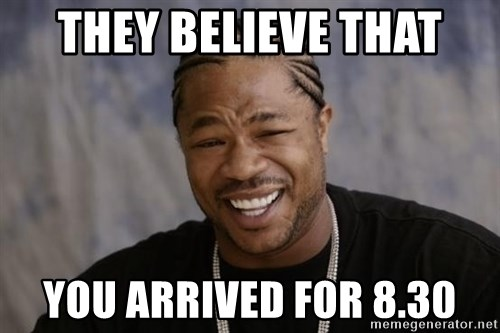 xzibit-yo-dawg - they believe that you arrived for 8.30