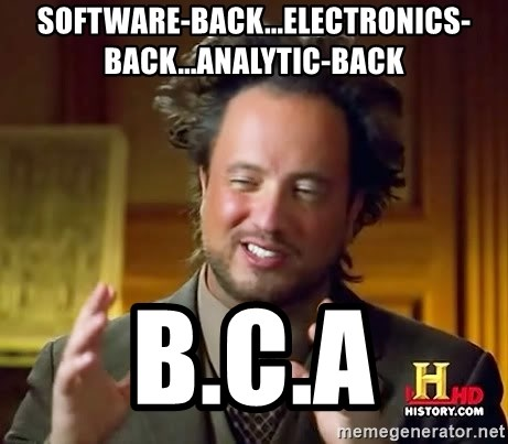 Ancient Aliens - SOFTWARE-BACK...ELECTRONICS-BACK...ANALYTIC-BACK B.C.A
