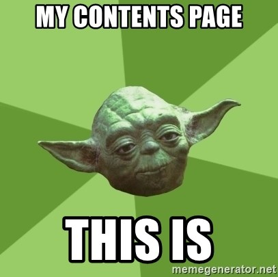 Advice Yoda Gives - My contents page this is