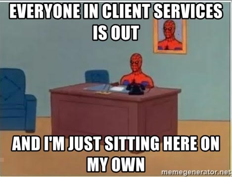 Spiderman Desk - everyone in client services is out and I'm just sitting here on my own