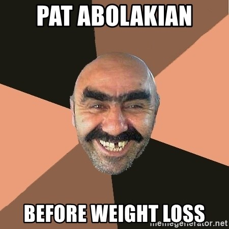Provincial Man - Pat Abolakian Before Weight Loss