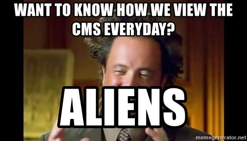 want to know how we view the cms everyday aliens want to know how we view the cms everyday? aliens ancient aliens